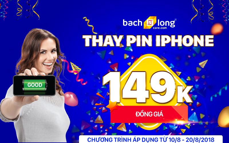 Đồng giá 149K cho dịch vụ thay pin iPhone tại Bạch Long Care
