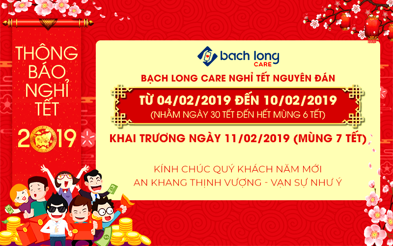 Bạch Long Care: Thông báo nghỉ Tết Nguyên Đán 2019