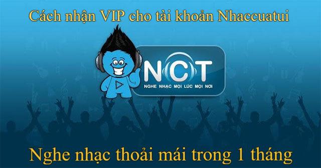 Cách nâng cấp tài khoản NhacCuaTui thành VIP trong một tháng để nghe nhạc thoải mái trong mùa dịch