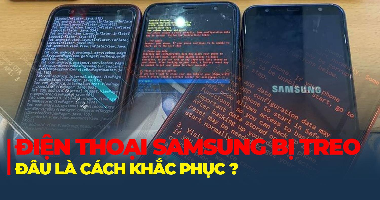 Điện thoại Samsung bị treo recovery! Đâu là cách sửa?