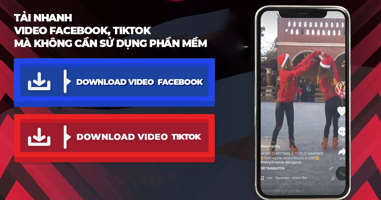 Tải nhanh video Facebook, Tiktok mà không cần sử dụng phần mềm