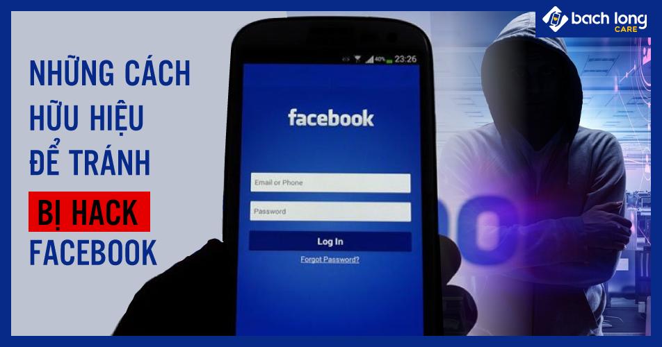 Những cách hữu hiệu để tránh bị hack Facebook