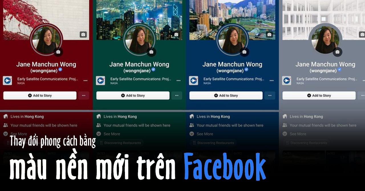 Thay đổi phong cách bằng màu nền mới trên Facebook