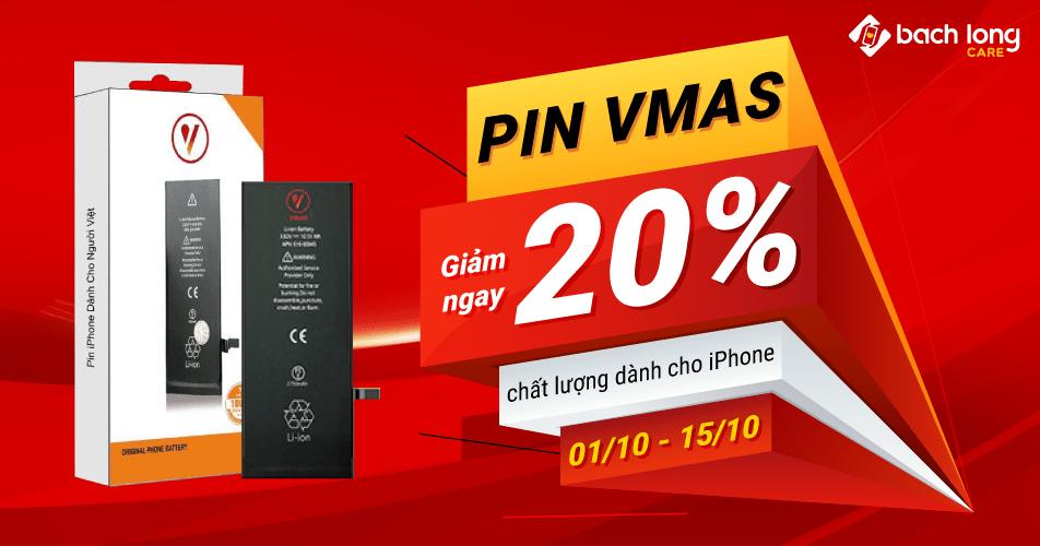 Pin Vmas chất lượng dành cho iPhone – Giảm ngay 20%